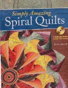 'Simply Amazing Spiral Quilts' by RaNae Merrill